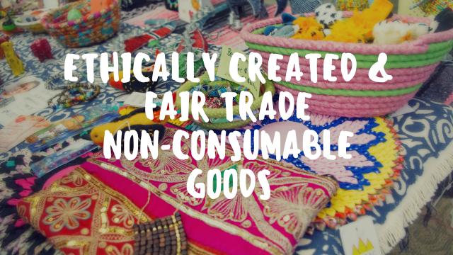 ethically-created-fair-trade-non-consumable-goods1